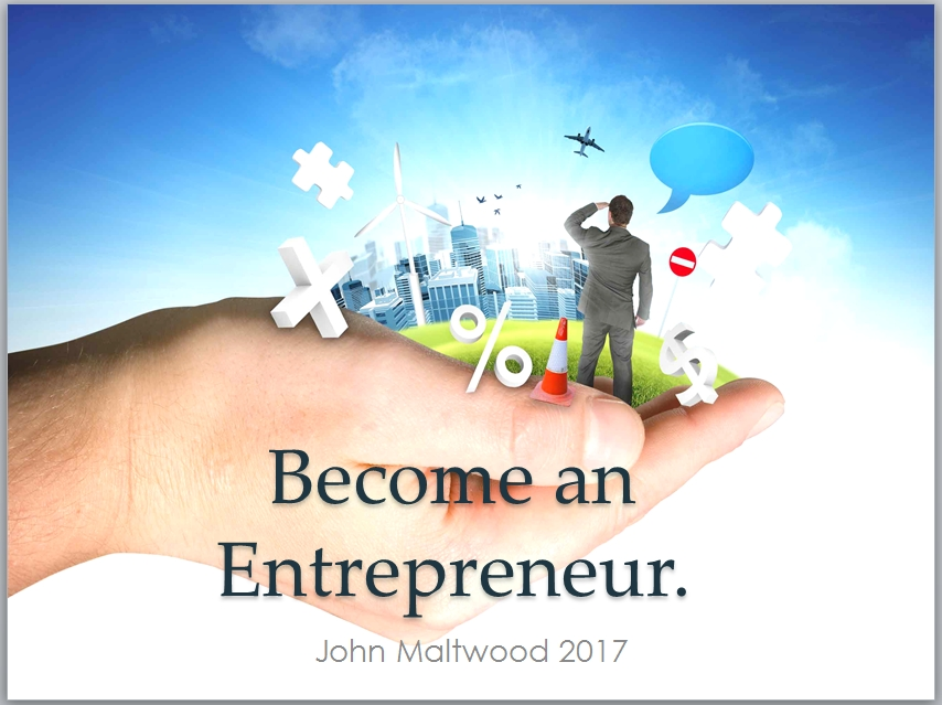 Become an Entrepreneur.